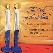Shabbat Zemirot: The Soul of the Sabbath / Jacobson, Zamir Chorale