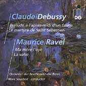 Debussy: Pr&eacute;lude &agrave; l'Apr&egrave;s-Midi, etc;  Ravel / Soustrot