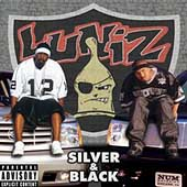 The Luniz: Silver & Black [PA]