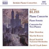 British Piano Concertos -Bliss: Piano Concertos, etc/Donohue