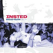 Insted: Proud Youth 1986-1991 *