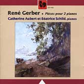 Gerber: Pieces for Two Pianos / Aubert, Schild-Kurth