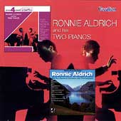 Ronnie Aldrich: Ronnie Aldrich and His Two Pianos/Melodies from the Classics