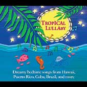 Various Artists: Tropical Lullaby [Digipak]
