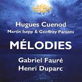 Faur&eacute;, Duparc: M&eacute;lodies / Cuenod, Isepp, Parsons
