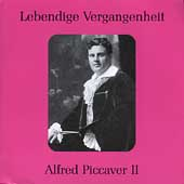 Lebendige Verganenheit - Alfred Piccaver II