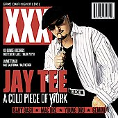 Jay Tee: A Cold Piece of Work [PA]