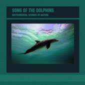 Various Artists: Sounds of Nature: Song of the Dolphins