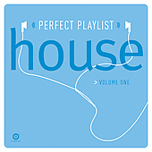 Various Artists: Perfect Playlist House, Vol. 1