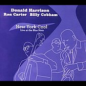 Donald Harrison: New York Cool: Live at the Blue Note