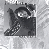 Pam Noah: From the Top