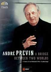 Andre Previn: A Bridge Between Two Worlds / Film By Lillian Birnbaum & Peter Stephan Jungk [DVD]