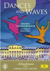 Dances and Waves - Schoenbrunn 2012 Summer Night Concert / Gustavo Dudamel - Vienna PO; Students of the Vienna State Opera Ballet School [DVD]