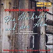 J. M. Haydn: Die Hochzeit auf der Alm, etc / Brunner, et al