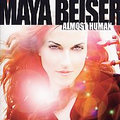 Almost Human / Maya Beiser