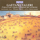 Valeri: Concerti per organo e Sinfonie / Ammetto, Scandali