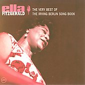 Ella Fitzgerald: The Very Best of the Irving Berlin Song Book