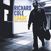 Richard Cole (Saxophone): Shade *