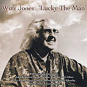 Wizz Jones: Lucky the Man
