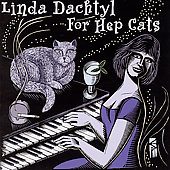Linda Dachtyl: For Hep Cats *