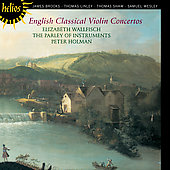 English Classical Violin Concertos / Wallfisch, Holman