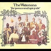 The Watersons: For Pence and Spicy Ale [Digipak]