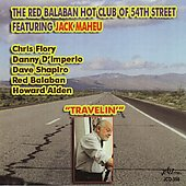 The Red Balaban Hot Club of 54th Street/Jack Maheu: Travelin' *
