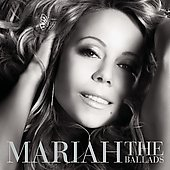 Mariah Carey: The Ballads [US]