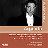 Zarzuela and Spanish Orchestral Music - Chap&iacute;, Alb&eacute;niz, Turina, Granados, etc / Argenta, et al
