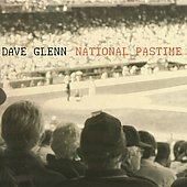 Dave Glenn: National Pastime