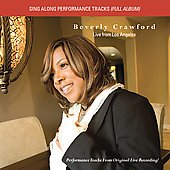 Beverly Crawford: Live from Los Angeles [Performance Tracks Bonus Disc]