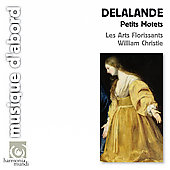 Delalande: Petits Motets / William Christie, Les Arts Florissants