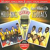 The Mello-Kings: The Mello Kings Meet Maurice Williams & the Zodiacs *