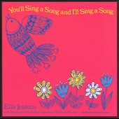 Ella Jenkins: You Sing a Song and I'll Sing a Song