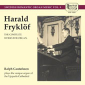 Harald Fryklöf: The Complete Works for Organ
