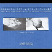 Ernst Reijseger: Requiem for a Dying Planet