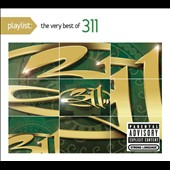 311: Playlist: The Very Best of 311 [PA] [Digipak]