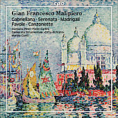 Gian Francesco Malipiero: Gabrieliana; Serenata; Madriga