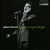 Gilbert B&#233;caud: Un  Nouveau Printemps