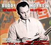 Buddy Morrow: The Essential Collection [Slipcase] *