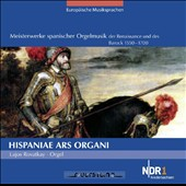 Hispaniae Ars Organi - Masterpieces of the Spanish Renaissance for organ / Lajos Rovatkay, organ
