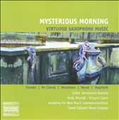 Myseterious Morning: Virtuoso Saxophone Music