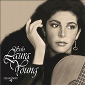 Solo Laura Young: Classical Guitar / Ducera, Henze, Turina, Koshkin, et al.