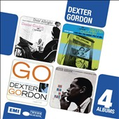 Dexter Gordon: Doin' Alright/Dexter Calling/Go/Our Man in Paris