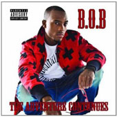 B.o.B: The Adventure Continues [PA]