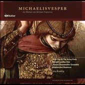 Michael Praetorius: Michaelisvesper / Hille Perl & The Sirius Viols