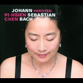 JS Bach: Partitas / Pi-Hsien Chen, piano
