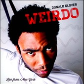 Donald Glover: Weirdo: Live from New York [PA]