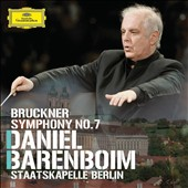 Bruckner: Symphony No. 7 / Daniel Barenboim, Staatskapelle Berlin
