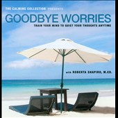 Roberta Shapiro: Goodbye Worries